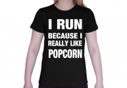 I Run Because... Woman-Shirt